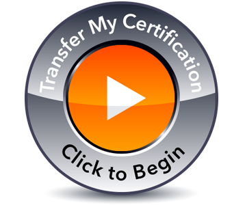 Transferring your certification made easy - Side Image for Easy Transfer Button