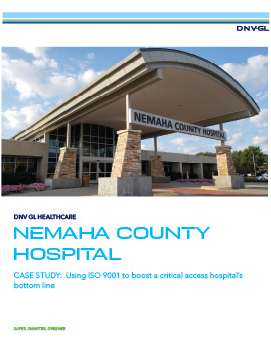 DNV GL Healthcare Nemaha County Hospital uses ISO 9001 to boost bottom line