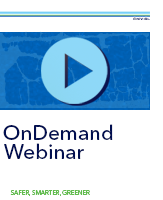 OnDemand Webinars: Safer Smarter Greener