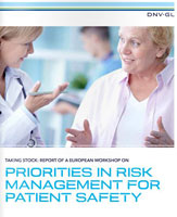 Priorities in risk management for patient safety